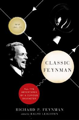 Image for Classic Feynman: All the Adventures of a Curious Character
