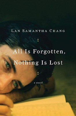 Image for All Is Forgotten, Nothing Is Lost: A Novel