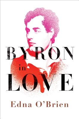 Image for Bryon in Love  A Short Daring Life