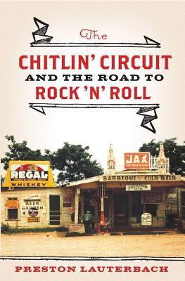 Image for Chitlin' Circuit: And the Road to Rock 'n' Roll