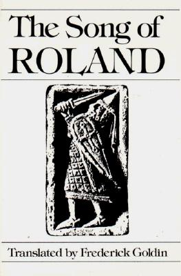 The Song of Roland, GOLDIN, Frederick - Translator