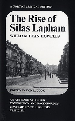 The Rise of Silas Lapham (Norton Critical Editions), Howells, William Dean