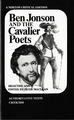 Image for Ben Jonson and the Cavalier Poets (Norton Critical Editions)