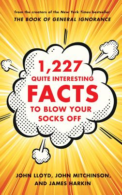 Image for 1,227 Quite Interesting Facts to Blow Your Socks Off