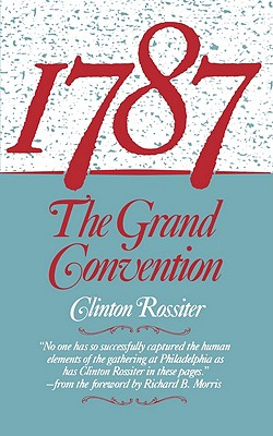 Image for 1787: The Grand Convention