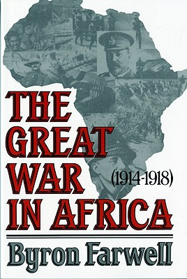 Image for The Great War in Africa: 1914-1918