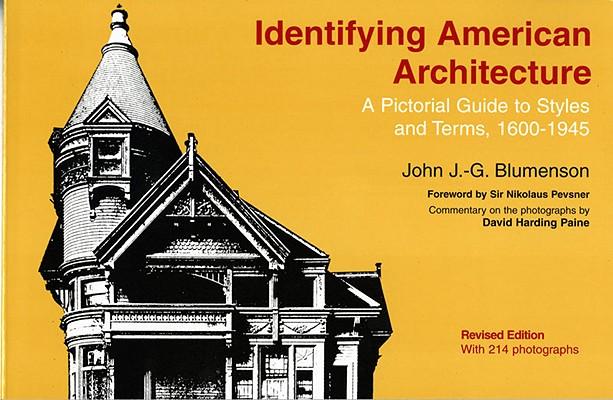 Identifying American architecture, Blumenson, John J. G.