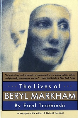 The Lives of Beryl Markham, Trzebinski, Errol