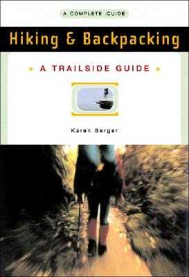 Image for A Trailside Guide: Hiking & Backpacking (New Edition)  (Trailside Guides)