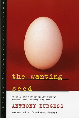 Image for The Wanting Seed (Norton Paperback Fiction)