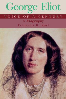 Image for George Eliot, Voice of a Century: A Biography