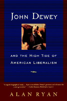 Image for JOHN DEWEY and the High Tide of American Liberalis