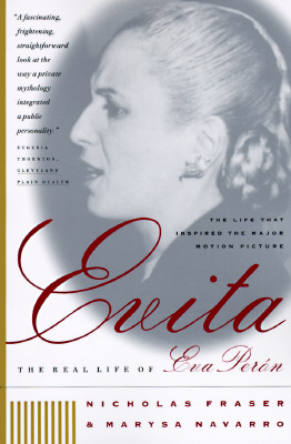 Evita: The Real Life of Eva Peron, Fraser, Nicholas; Navarro, Marysa