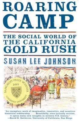 ROARING CAMP, SUSAN LEE JOHNSON