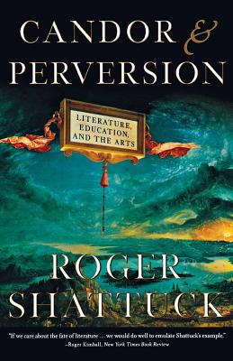 Image for Candor and Perversion: Literature, Education, and the Arts (Norton Paperback)