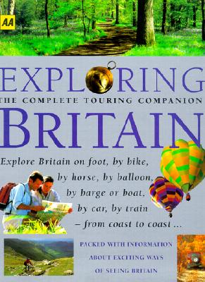 Exploring Britain (AA Guides), AUTOMOBILE ASSOCIATION (EDT)