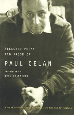 Selected Poems and Prose of Paul Celan, Celan, Paul