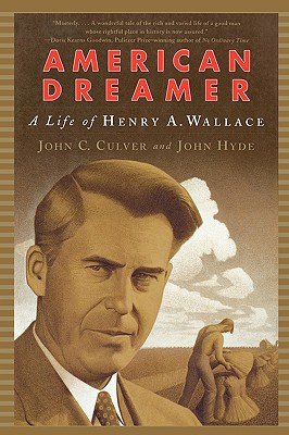 Image for American Dreamer: A Life of Henry A. Wallace (Norton Paperback)