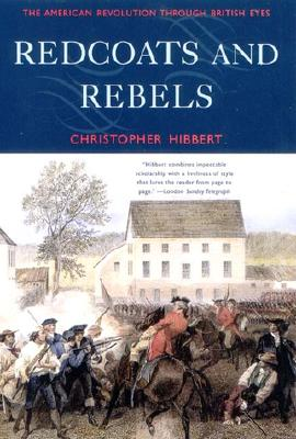 Image for Redcoats and Rebels: The American Revolution Through British Eyes