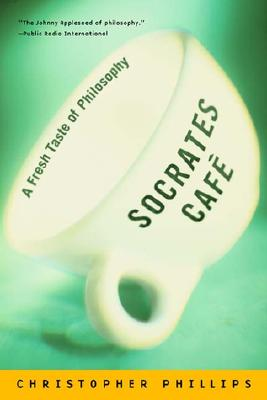 Image for SOCRATES CAFE : A FRESH TASTE OF PHILOSOPHY