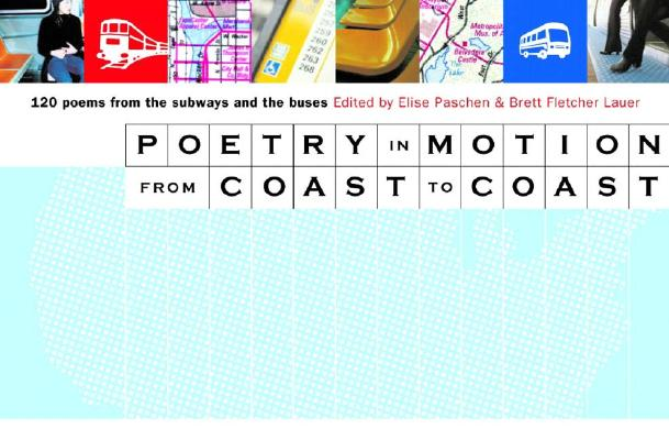 Image for Poetry in Motion from Coast to Coast: 120 Poems from the Subways and Buses