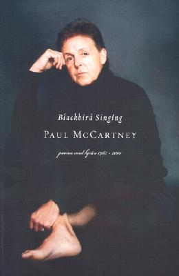 Image for Blackbird Singing poems and lyrics 1965 - 2001