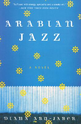 Arabian Jazz: A Novel, Abu-Jaber, Diana