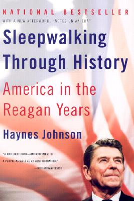 Image for SLEEPWALKING THROUGH HISTORY AMERICA IN THE REAGAN YEARS