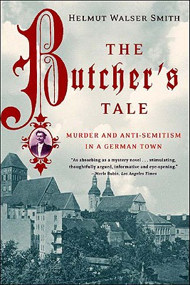 Image for The Butcher's Tale: Murder and Anti-Semitism in a German Town