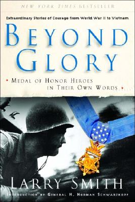 Image for Beyond Glory: Medal of Honor Heroes in Their Own Words
