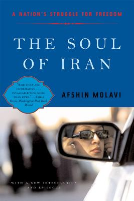 Image for The Soul of Iran: A Nation's Journey for Freedom