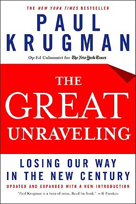 Image for Great Unraveling: Losing Our Way in the New Century