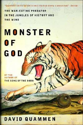 MONSTER OF GOD : THE MAN-EATING PREDATOR, DAVID QUAMMEN