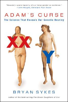 Image for Adam's Curse: The Science That Reveals Our Genetic Destiny