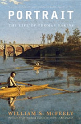 Image for Portrait: The Life of Thomas Eakins
