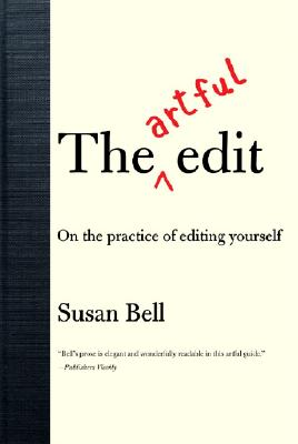 Image for The Artful Edit: On the Practice of Editing Yourself