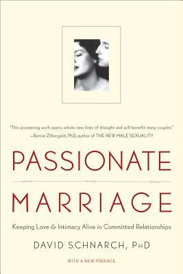 Image for Passionate Marriage: Keeping Love and Intimacy Alive in Committed Relationships