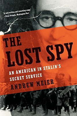 Image for Lost Spy: An American in Stalin's Secret Service