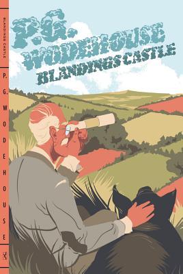 Blandings Castle, Wodehouse, P. G.
