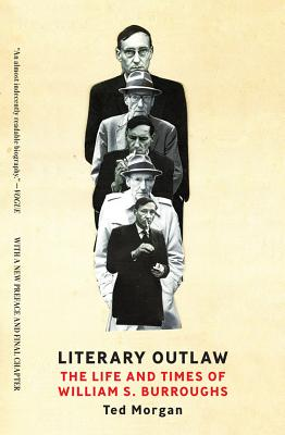 Image for Literary Outlaw: The Life and Times of William S. Burroughs