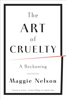 Image for Art of Cruelty: A Reckoning