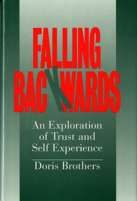 Image for FALLING BACKWARDS AN EXPLORATION OF TRUST AND SELF EXPERIENCE