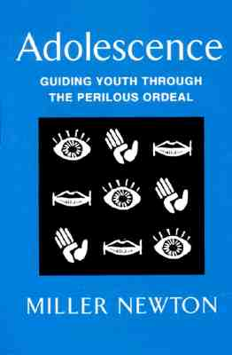 Image for Adolescence: Guiding Youth Through the Perilous Ordeal