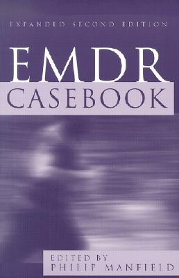 EMDR Casebook (Expanded Second Edition)
