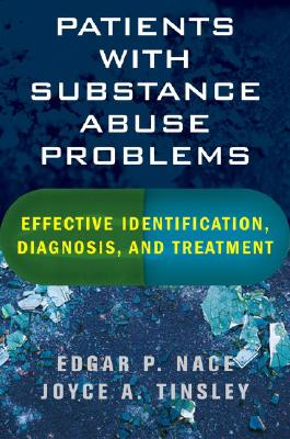 Image for Patients with Substance Abuse Problems: Effective Identification, Diagnosis, and Treatment
