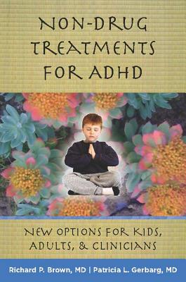 Image for Non-Drug Treatments for ADHD: New Options for Kids, Adults, and Clinicians