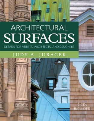 Image for Architectural Surfaces: Details for Artists, Architects, and Designers (Surfaces Series)