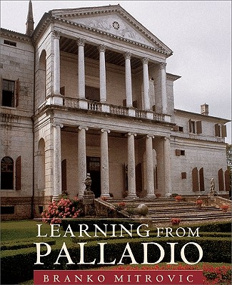 Image for Learning From Palladio (First Edition)
