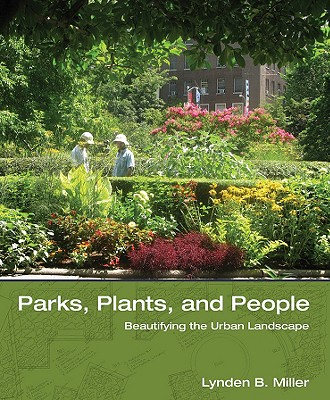 Image for Parks, Plants, and People: Beautifying the Urban Landscape