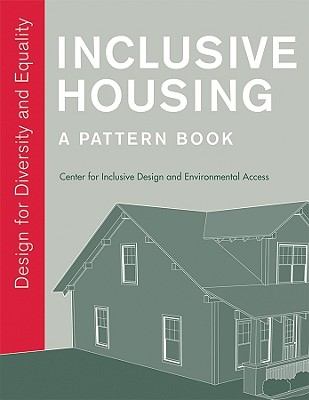 Image for Inclusive Housing: A Pattern Book: Design for Diversity and Equality